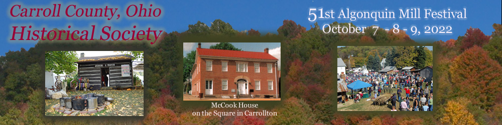Home Mccook Family Mccook House Algonquin Mill Complex Mill Festival Membership Scholarship Calendar Photo Gallery Links Contact Us Carroll County History
